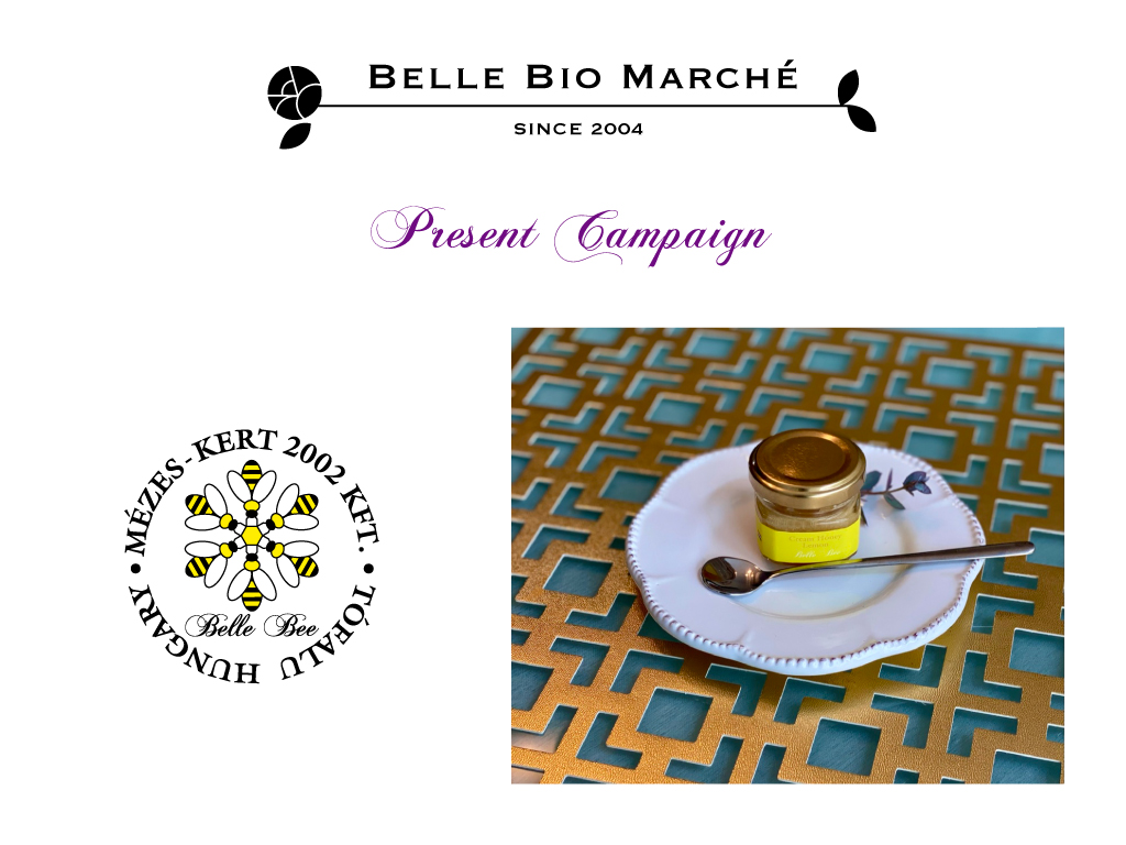Belle Bee Present Campaign